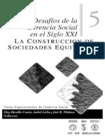 La Construcción de Sociedades Equitativas (Desafíos de La Gerencia Social en El Siglo XXI, Volumen 5)