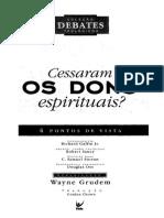 Cessaram Os Dons Espirituais_quatro Pontos de Vista
