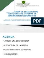 Metodología de Selección de Sistema de Información Geográficos