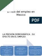 El Reto Del Empleo en Mexico