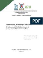 Democracia, Estado y Educación De la democracia liberal a la democracia de guerra y del Estado Docente al subsidiario
