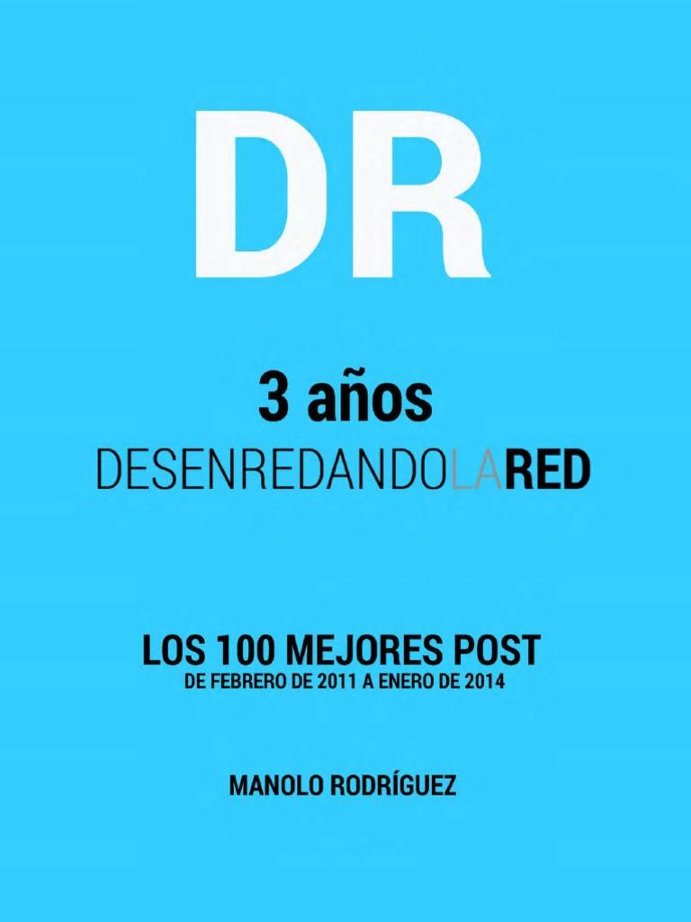 Los 100 Mejores Post Desenredando La Red