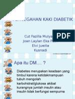 Pencegahan Kaki Diabetik. ppt