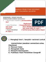 Langkah-langkah Penelitian Geografi Mengenai Fenomena Geosfer.pptx Wasis.doc Sept 2014