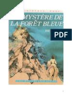 Blyton Enid Série Mystère Secret 4 Le mystère de la foret bleue 1943 Tthe Secret of Kilimooin.doc