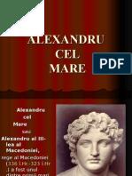 0 Alexandru Cel Mare
