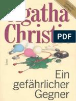 Christie, Agatha - Ein Gefaehrlicher Gegner