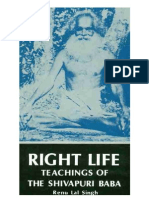 Right Life. Teachings of the Shivapuri Baba