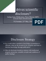 What Drives Scientific Disclosure