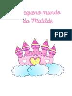 O Pequeno Mundo Da Matilde