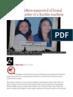 Burmese Soldiers Suspected of Brutal Rape and Murder of 2 Kachin Teachers