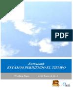 Kutxabank. ESTAMOS PERDIENDO EL TIEMPO