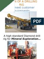 Design of a Diamond Drilling Rig
