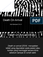Death On arrival (DOA)