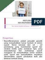 Refleksi Kasus Neurofibromatosis