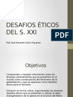 Desafios Eticos Del s. Xxi. Presentacion de La Asignatura