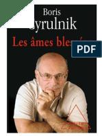 Les âmes blessées - Boris Cyrulnik