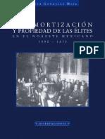 Desamortizacion y Propiedad de Las Élites en El Noreste Mexicano