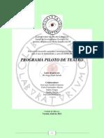 Programa Piloto de Teatro (versión original)