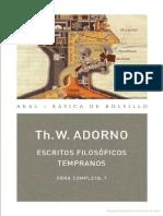 70505738-Adorno-Theodor-Escritos-Filosoficos-Tempranos-1973-Akal-Editores.pdf