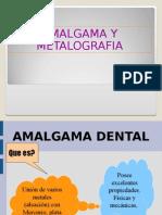 Amalgama Dentales y Metalografia