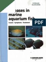 Gerald Bassleer. Diseases in Marine Aquarium Fish