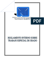 REGLAMENTO INTERNO SOBRE EL TRABAJO ESPECIAL DE GRADO