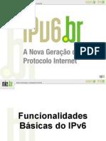 04 - Slides Funcionalidades Básicas do IPv6