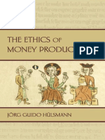 The Ethics of Money Production - Jorg Guido Hulsmann.pdf