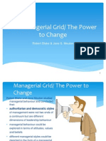 The Managerial Grid/ The Power to Change