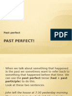 Past Perfect