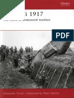 Alexander Turner-Cambrai 1917_ the Birth of Armoured Warfare (Campaign)-Osprey Publishing (2007)