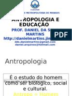 1+AULA+DE+ANTROPOLOGIA+E+EDUCACAO++2010-a