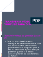 Transferir vídeos Do Youtube Para o Pc