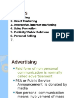 1. Advertising 2. Direct Marketing 3. Interactive