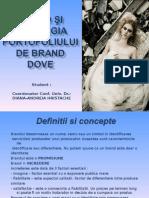Brand Si Strategia Portofoliului de Brand - Studiu de Caz Dove