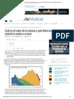 Cuál Es El Valor de La Música y Qué Debe Ocurrir Para Que La Industria Vuelva a Crecer _ Industria Musical