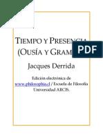 Derrida. Tiempo y Presencia (Ousia y Gramme
