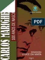 Carlos Marighella 100 Anos de Nascimento