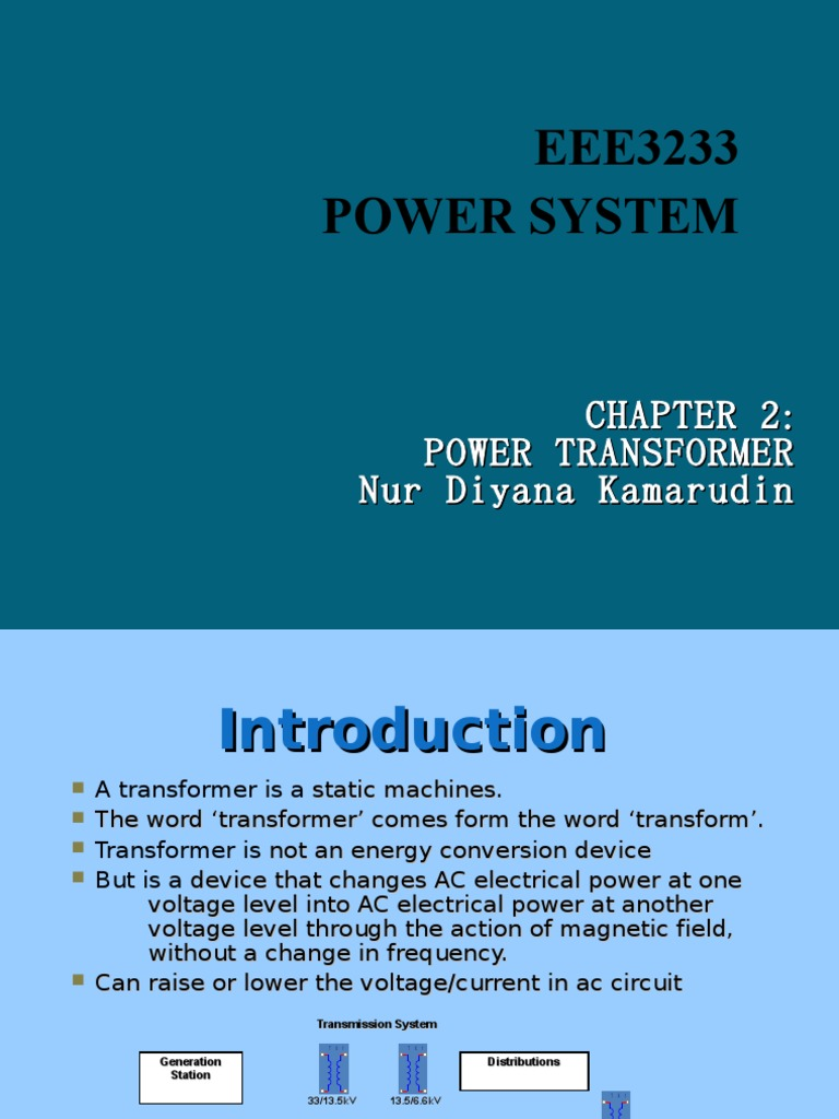 Power System 3 -Power Transformer EEE3233 | Transformer | Inductor