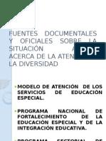 Fuentes Documentales y Oficiales Sobre La Situación Actual