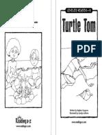 Turtle Tom Level R