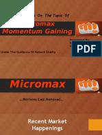 Micromax Momentum Gaining