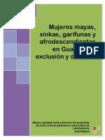 Mujeres Mayas Xinkas Garifunas en Guatemala