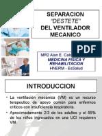 PROCESO DE SEPARACIÓN DEL VENTILADOR MECANICO