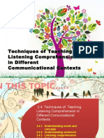 Techniques of Teaching Listening Comprehension in Different Communicational Contexts