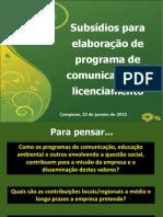 Subsídios para planejar comunicação no licenciamento de empreendimentos