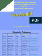 Grupo Tolerancia. Mesa 1. Plan Integral Primaria Bolivariana.