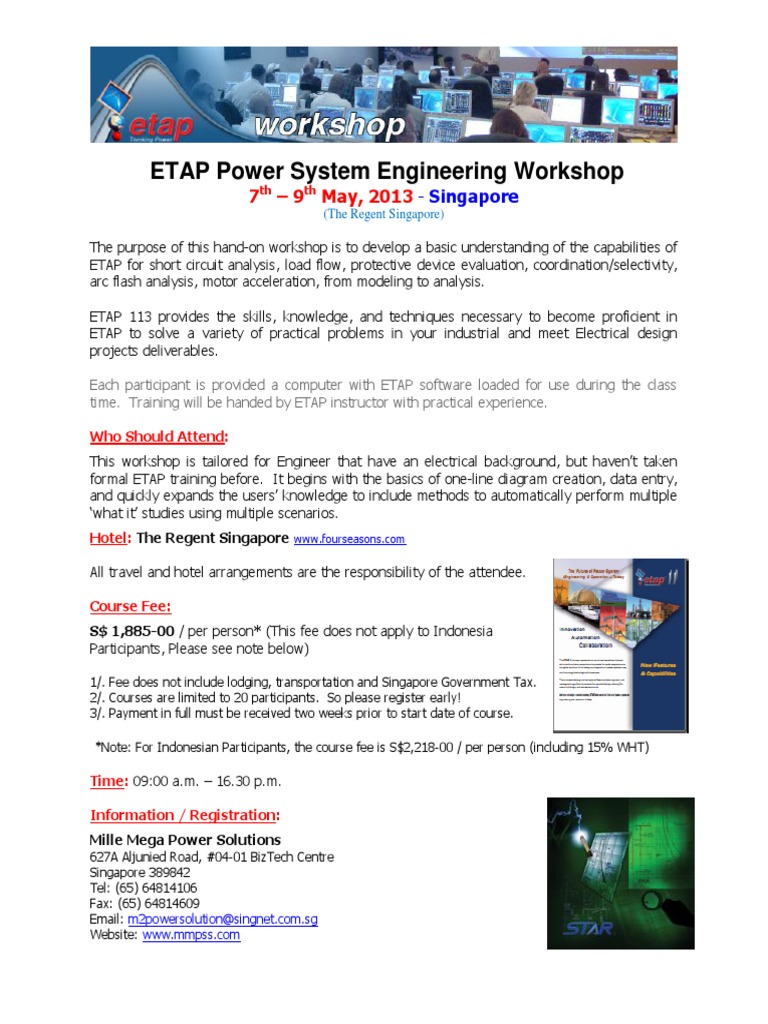 ETAP Power System Engineering Workshop 7 - 9 May 2013 - Singapore