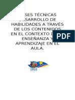 Bases Técnicas Desarrollo de Habilidades a Través de Los Contenidos en El Contexto de La Enseñanza y Aprendizaje en El Aula
